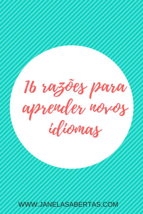 16 razões para aprender novos idiomas
